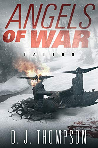 Angels of War: Talion (A Post-apocalyptic Dystopian Technothriller) (The Angels of War Series Book Two) (Angel Post)