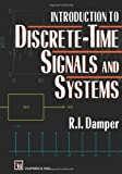 Introduction to Discrete-Time Signals and Systems, Damper, R. I., 0412476509