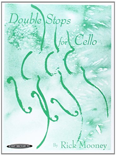 Cello Double Stops (By Rick Mooney Double Stops For Cello)
