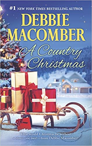 amazoncom a country christmas buffalo valleyreturn to promise heart of texas 9780778316510 debbie macomber books - A Country Christmas