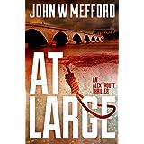 AT Large (An Alex Troutt Thriller, Book 2) (Redemption Thriller Series)