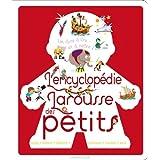 ENCYCLOPÉDIE LAROUSSE DES PETITS (L')