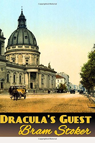 Draculas Guest Best Novel Classics