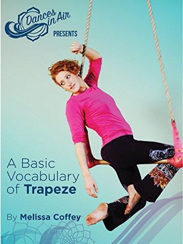 A Basic Vocabulary of Trapeze ()