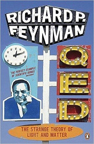 a3cb3f1f98d10 QED - The Strange Theory of Light and Matter (Penguin Press Science)   Amazon.co.uk  Richard P Feynman  9780140125054  Books