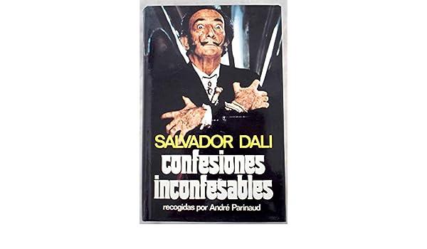 salvador dali confesiones inconfesables