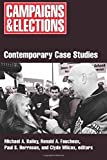 img - for Campaigns and Elections: Contemporary Case Studies book / textbook / text book