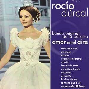 Amor En El Aire: Rocio Durcal: Amazon.es: Música