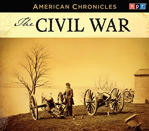 Search : NPR American Chronicles: The Civil War