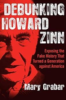 Debunking Howard Zinn bookcover.
