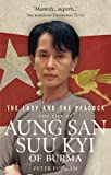 Front cover for the book The Lady and the Peacock: The Life of Aung San Suu Kyi by Peter Popham