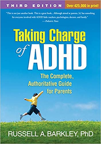 Taking Charge of ADHD, Third Edition: The Complete, Authoritative Guide for Parents - Popular Autism Related Book