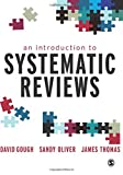 An Introduction to Systematic Reviews 1st Edition