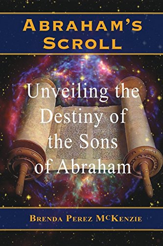 Abraham's Scroll (Abraham's Scroll: There is Destiny in a Name Book 1)