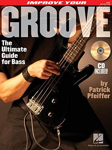 Improve Your Groove: The Ultimate Guide for Bass PDF