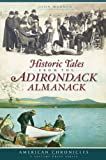 Historic Tales from the Adirondack Almanack (American Chronicles (History Press))