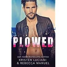Plowed: Love Triangle Romantic Suspense