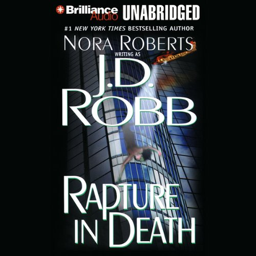 Rapture in Death: In Death, Book 4 Audiobook [Free Download by Trial] thumbnail