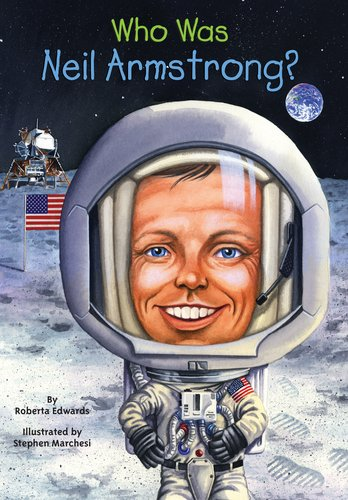 Who Is Neil Armstrong? (Who Was...?) - Book  of the Who Was/Is...?