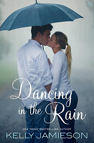 Dancing in the Rain by [Jamieson, Kelly]