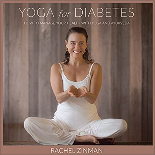 Yoga for Diabetes: How to Manage Your Health with Yoga and Ayurveda
