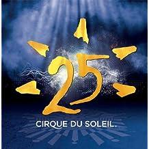 1984-2009  Cirque Du Soleil
