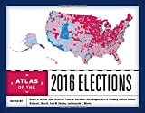img - for Atlas of the 2016 Elections book / textbook / text book