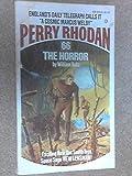 The Horror: Perry Rhodan #66