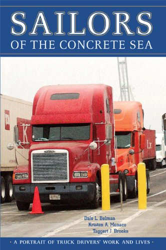 (Sailors of the Concrete Sea: A Portrait of Truck Drivers' Work and Lives)