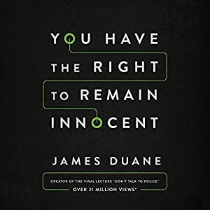 You Have the Right to Remain Innocent Audiobook