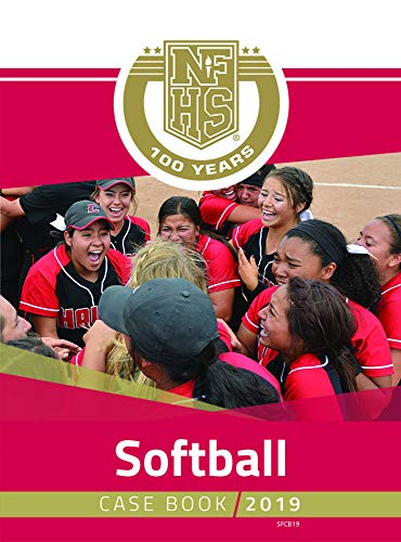 2019 NFHS Softball Case Book