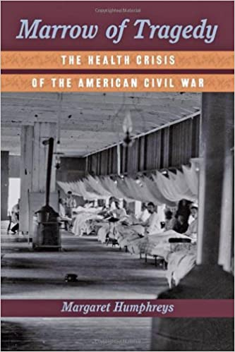 Image result for Marrow of Tragedy: The health crisis of the American Civil War