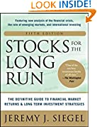 #9: Stocks for the Long Run 5/E:  The Definitive Guide to Financial Market Returns & Long-Term Investment Strategies