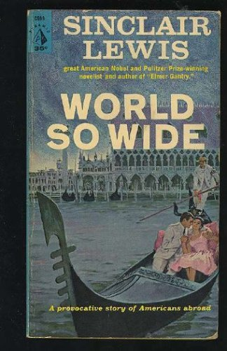 World So Wide by Sinclair Lewis