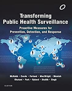 Transforming Public Health Surveillance - E-Book: Proactive Measures for Prevention, Detection, and Response