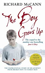 The Boy Grows Up: The inspirational story of his journey from broken boy to family man