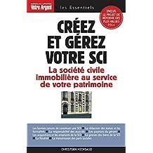 Créez et gérez votre SCI édition 2013-2014 (ESSENTIELS) (French Edition)