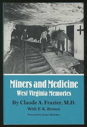 Miners and Medicine: West Virginia Memories