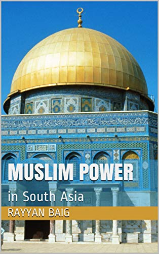 Muslim Power: in South Asia (B0881SBSHF) Amazon Price History, Amazon Price Tracker