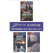 Harlequin Love Inspired Suspense December 2017 - Box Set 2 of 2: Christmas Ranch Rescue\Holiday Secrets\Yuletide Suspect