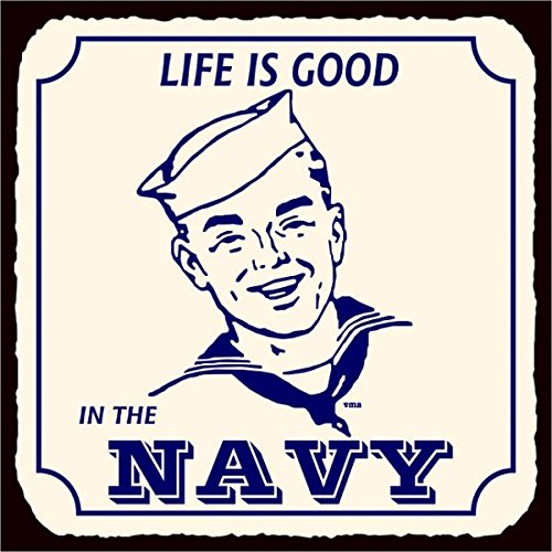 Navy Life Is Good Vintage Metal Art Retro Metal Tin Sign 12X12 Inches Square Metal Signs Vintage ()