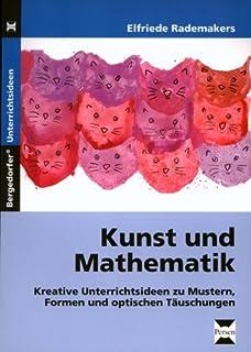 Kunst Und Mathematik Kreative Unterrichtsideen Zu Mustern Formen