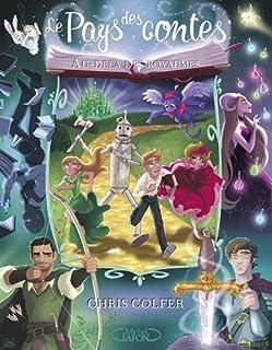 Le Pays des contes [4] : Au-delà des royaumes, Colfer, Chris