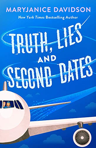 Book Cover: Truth, Lies, and Second Dates