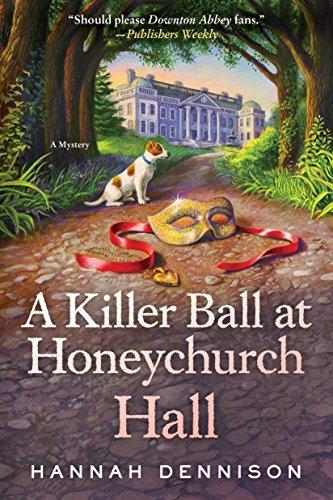 A Killer Ball at Honeychurch Hall: A Mystery