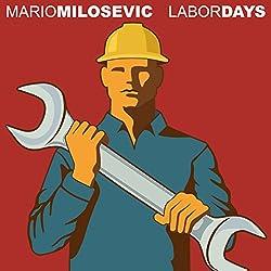 Labor Days