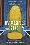 img - for Imaging the Story: Rediscovering the Visual and Poetic Contours of Salvation book / textbook / text book