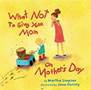 What NOT to Give Your Mom on Mother's