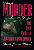 img - for Though Murder Has No Tongue: The Lost Victim of Cleveland's Mad Butcher book / textbook / text book