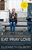 Eat, Pray, Love: One Woman's Search for Everything Across Italy, India and Indonesia Reissue edition by Gilbert, Elizabeth (2010) Paperback